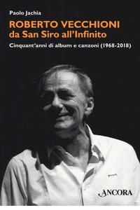 Roberto Vecchioni da San Siro all'Infinito