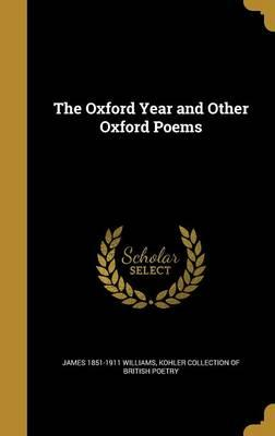 OXFORD YEAR & OTHER OXFORD POE
