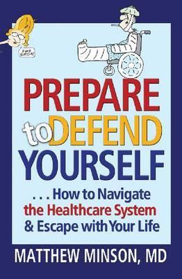 Prepare to Defend Yourself