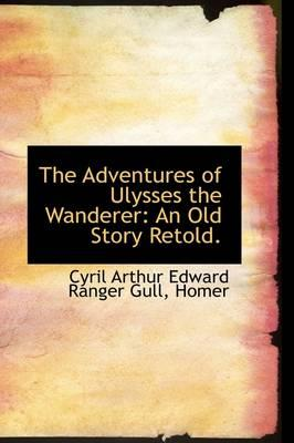 The Adventures of Ulysses the Wanderer