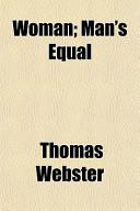 Woman; Man's Equal