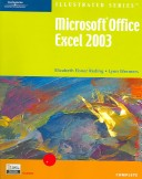 Microsoft Office Excel 2003?Illustrated Complete