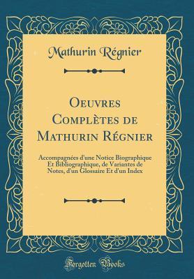 Oeuvres Complètes de Mathurin Régnier