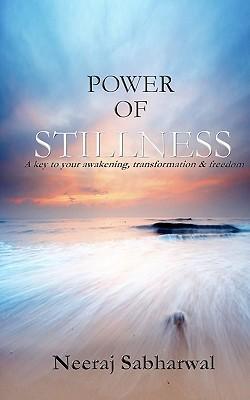 Power of Stillness