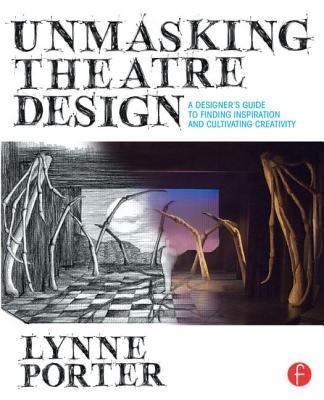 Unmasking Theatre Design