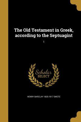 GRE-THE OT IN GREEK ACCORDING