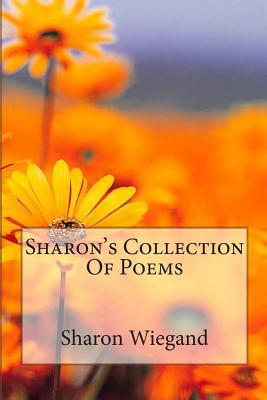 Sharon's Collection of Poems