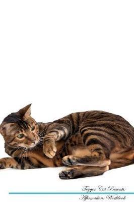 Toyger Cat Affirmations Workbook Toyger Cat Presents