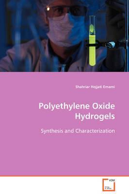 Polyethylene Oxide Hydrogels