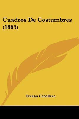 Cuadros de Costumbres (1865)