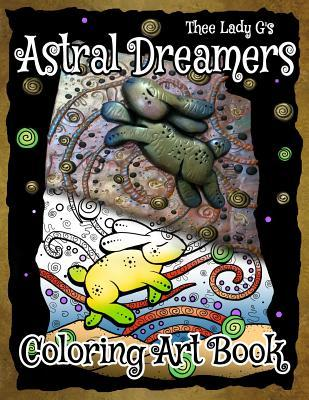 Astral Dreamers Colorable Art Book