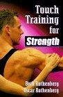Touch Training for Strength