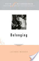Faith in the Neighborhood: Belonging