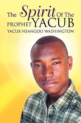 The Spirit of the Prophet Yacub