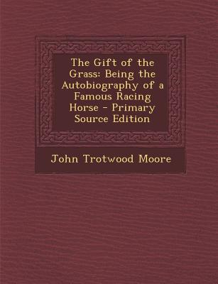 Gift of the Grass