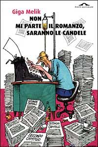 Non mi parte il romanzo, saranno le candele