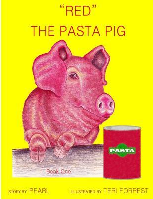 Red. the Pasta Pig