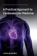 A Practical Approach to Cardiovascular Medicine