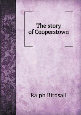 The Story of Cooperstown