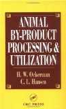 Animal by-product processing and utilization