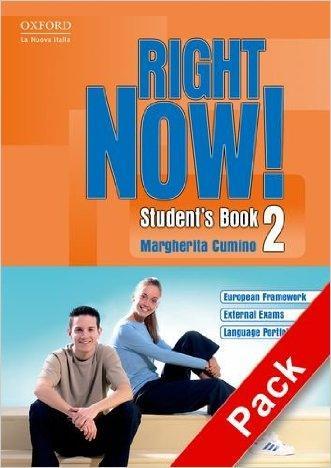 Right now! Student's book. Workbook. Con CD Audio. Per le Scuole superiori
