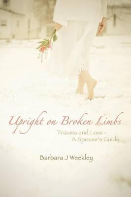 Upright on Broken Limbs
