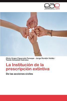 La Institución de la prescripción extintiva