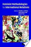Feminist Methodologies for International Relations
