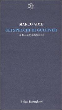 Gli specchi di Gulliver