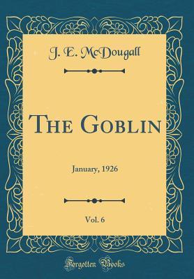 The Goblin, Vol. 6