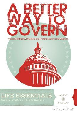 A Better Way to Govern