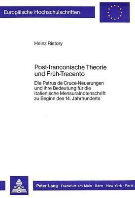 Post-franconische Theorie und Früh-Trecento