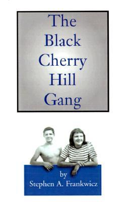 The Black Cherry Hill Gang