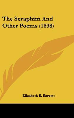 The Seraphim and Other Poems (1838)
