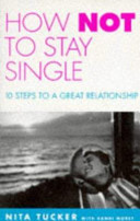 How Not to Stay Single