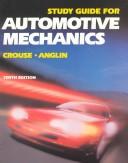 Automotive Mechanics, Study Guide
