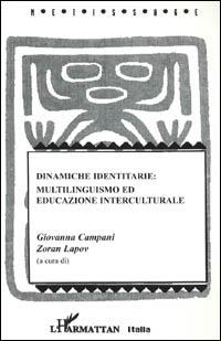 Dinamiche identitarie: multilinguismo ed educazione interculturale