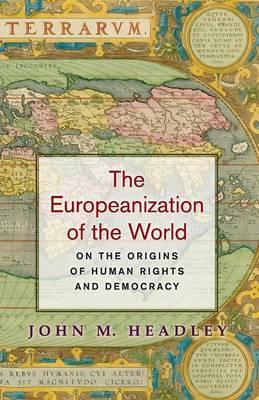 The Europeanization of the World
