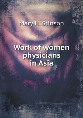 Work of Women Physicians in Asia