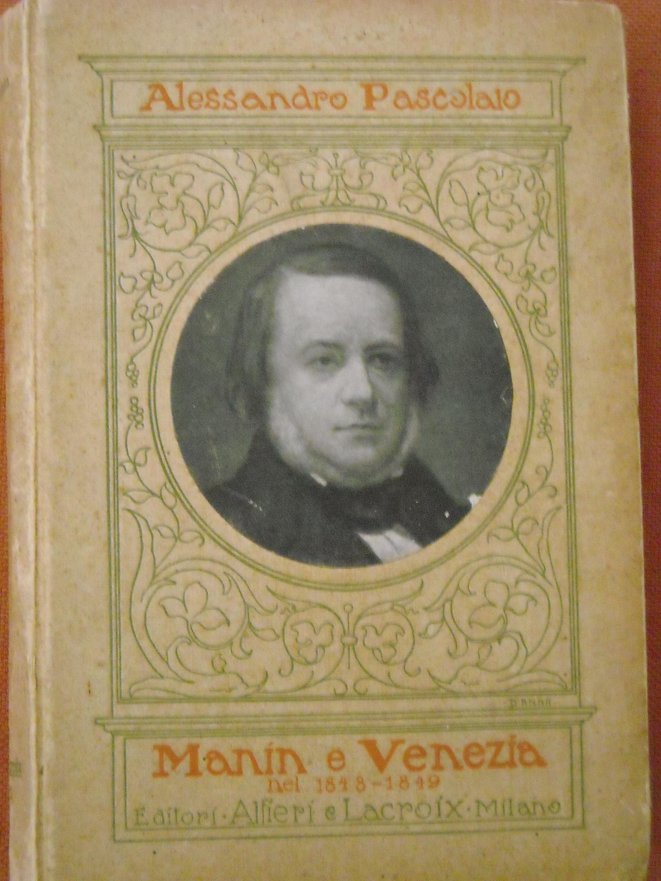 Manin e Venezia nel 1848-1849