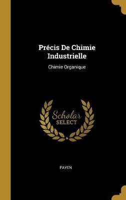 Précis de Chimie Industrielle