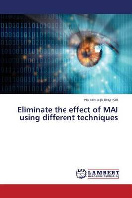 Eliminate the effect of MAI using different techniques