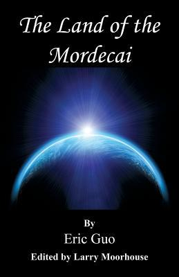 The Land of the Mordecai