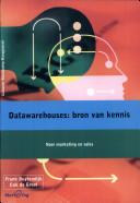 Datawarehouses: bron van kennis