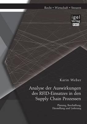 Analyse der Auswirkungen des Rfid-Einsatzes in den Supply Chain Prozessen