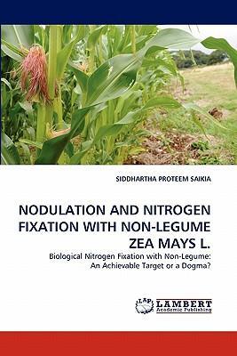 NODULATION AND NITROGEN FIXATION WITH NON-LEGUME ZEA MAYS L.