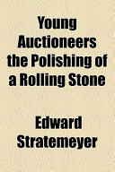 Young Auctioneers the Polishing of a Rolling Stone
