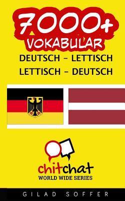 7000+ Deutsch Lettisch Lettisch-deutsch Vokabular