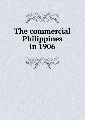 The Commercial Philippines in 1906