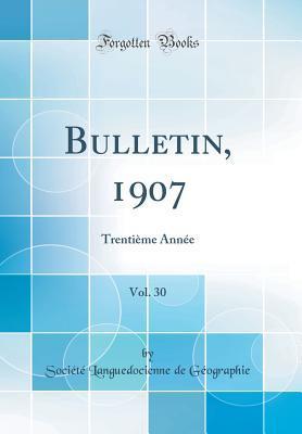 Bulletin, 1907, Vol. 30